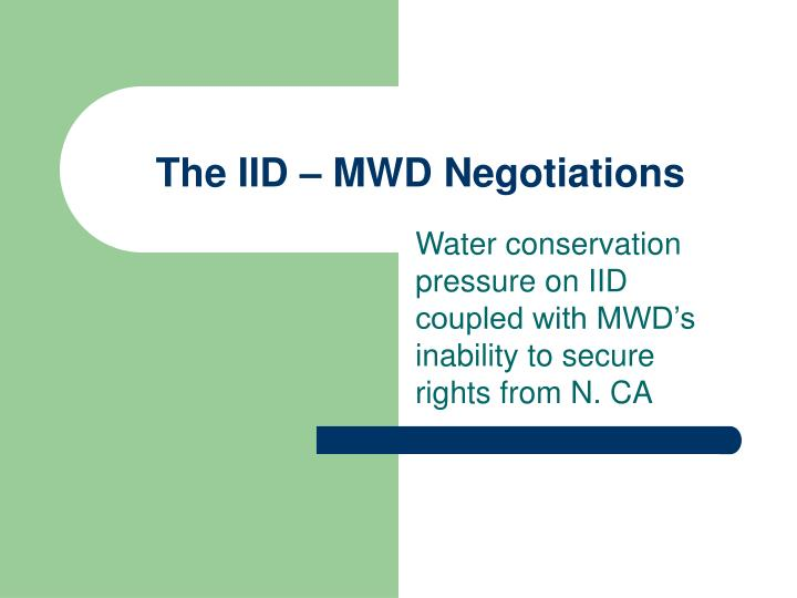 The IID – MWD Negotiations
