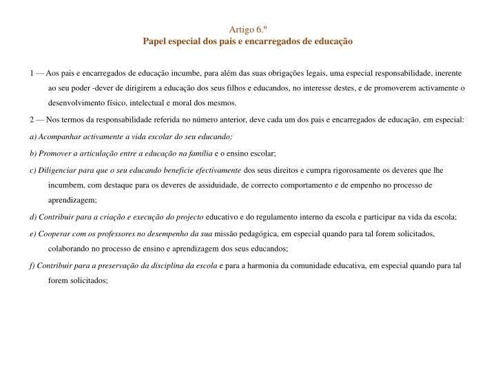 Artigo 6.º