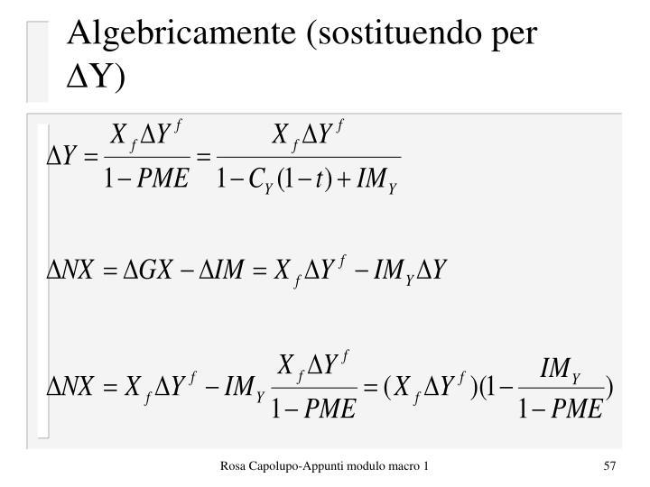 Algebricamente (sostituendo per