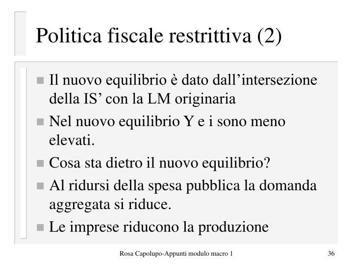 Politica fiscale restrittiva (2)
