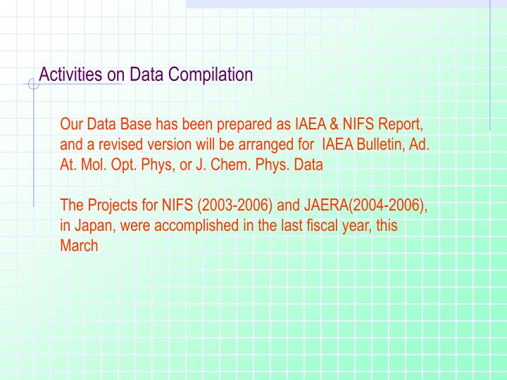 Activities on Data Compilation