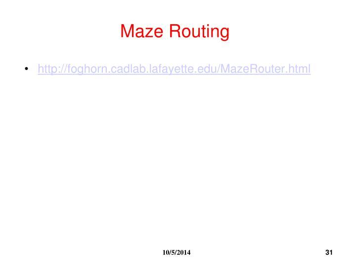 Maze Routing