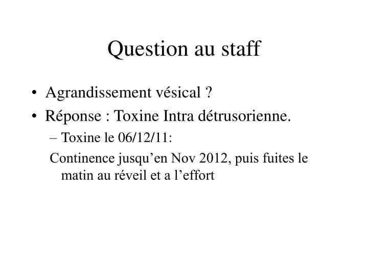 Question au staff