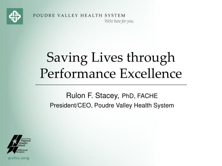 Saving Lives through Performance Excellence