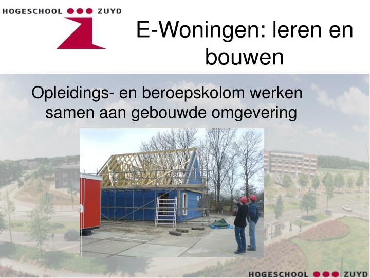 E-Woningen: leren en bouwen