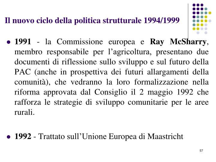 Il nuovo ciclo della politica strutturale 1994/1999