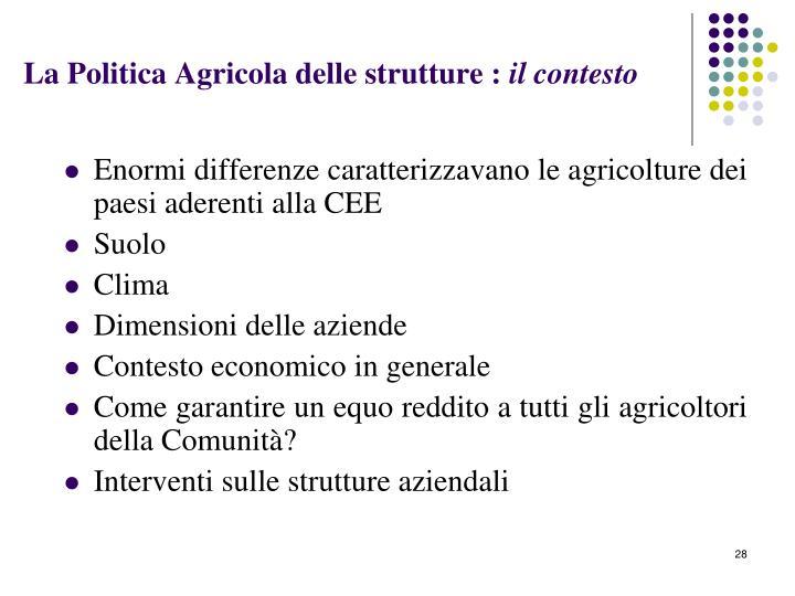 La Politica Agricola delle strutture :