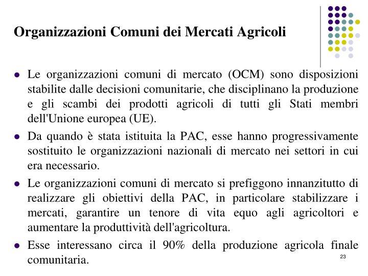 Organizzazioni Comuni dei Mercati Agricoli