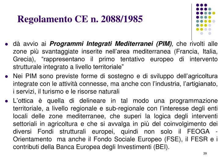 Regolamento CE n. 2088/1985