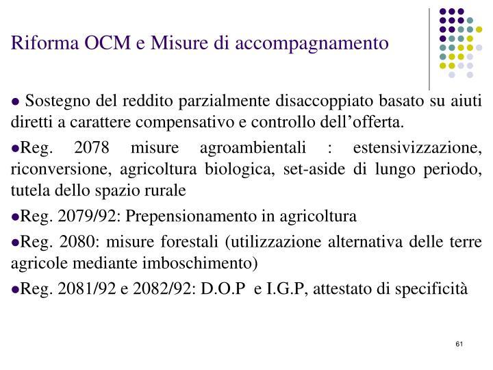 Riforma OCM e Misure di accompagnamento