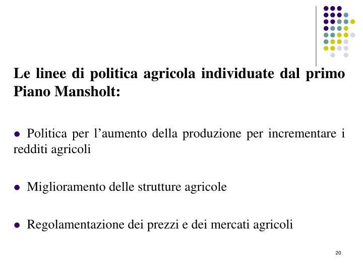Le linee di politica agricola individuate dal primo Piano Mansholt: