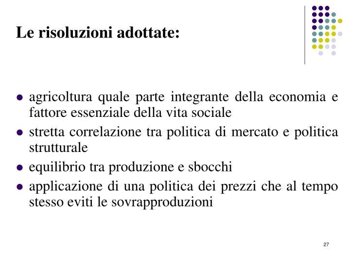 Le risoluzioni adottate: