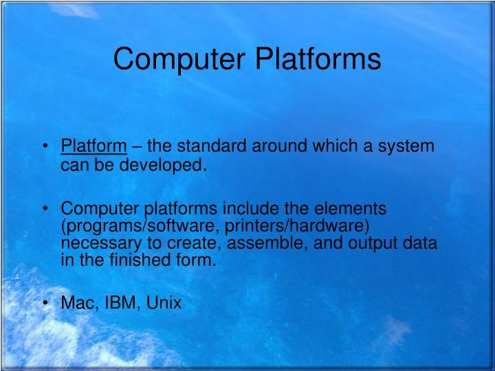 Computer Platforms