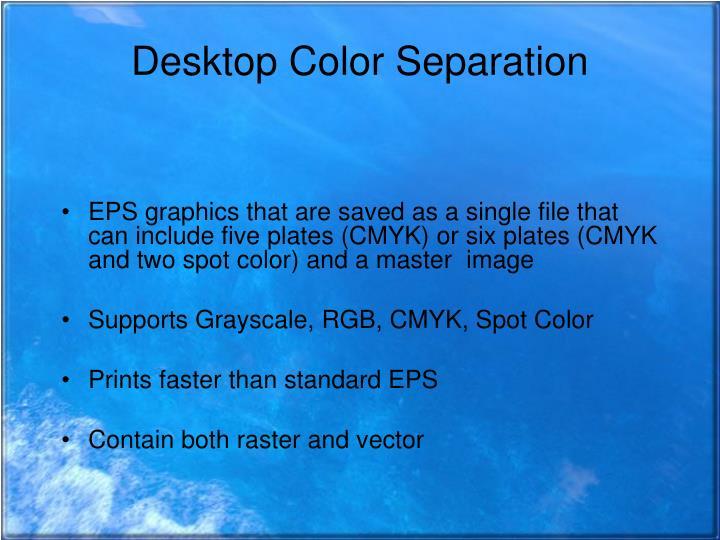 Desktop Color Separation