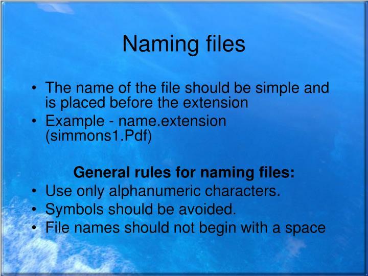 Naming files