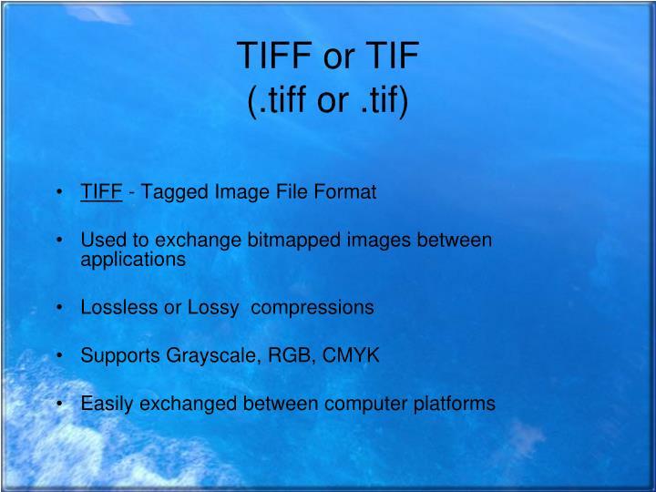 TIFF or TIF