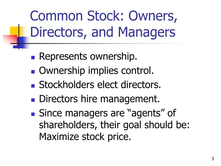 Common stock owners directors and managers