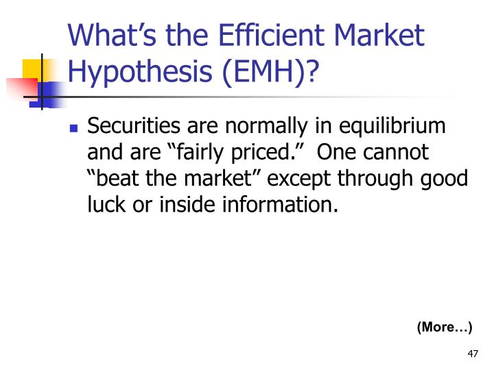 What's the Efficient Market