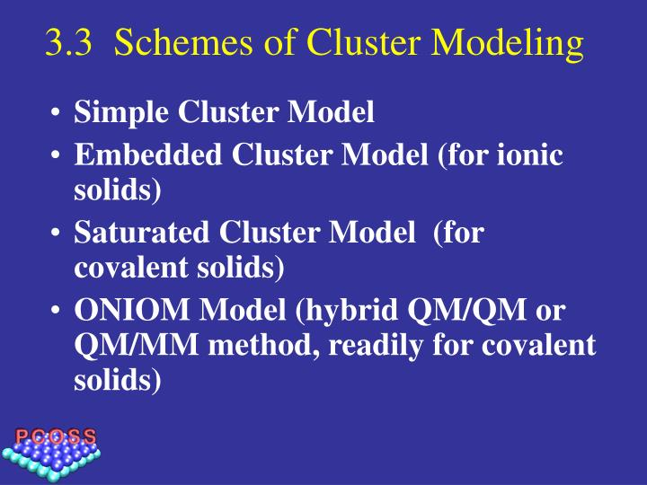 3.3  Schemes of Cluster Modeling
