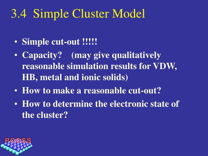 3.4  Simple Cluster Model