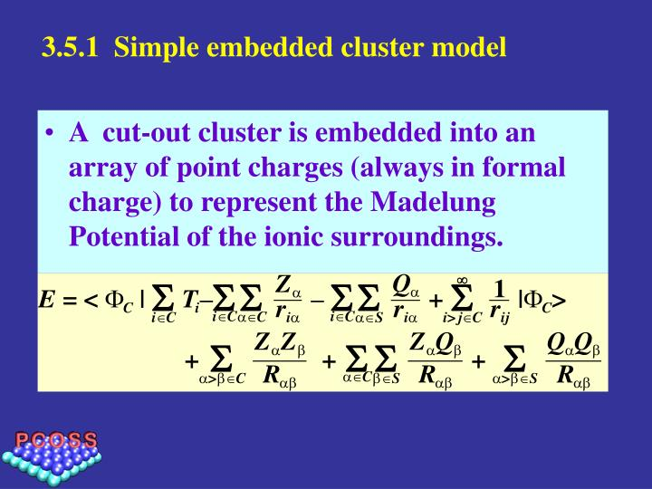 3.5.1  Simple embedded cluster model