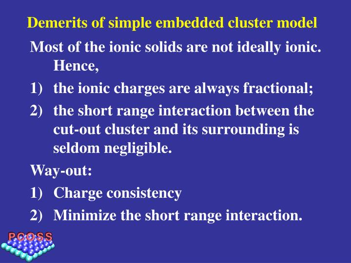 Demerits of simple embedded cluster model