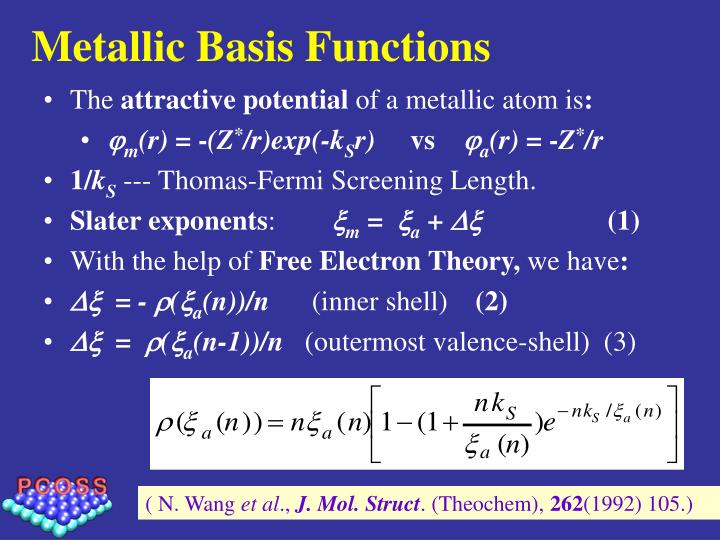 Metallic Basis Functions