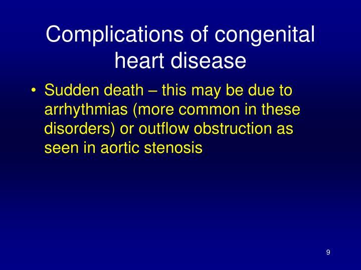 Complications of congenital heart disease