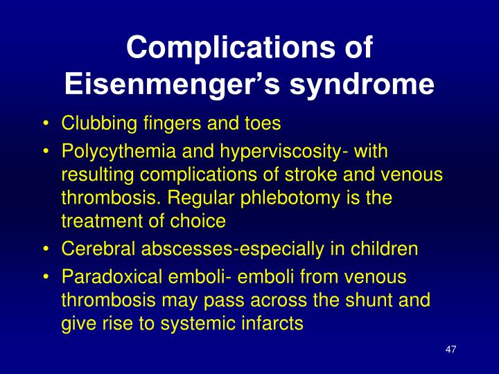Complications of Eisenmenger's syndrome