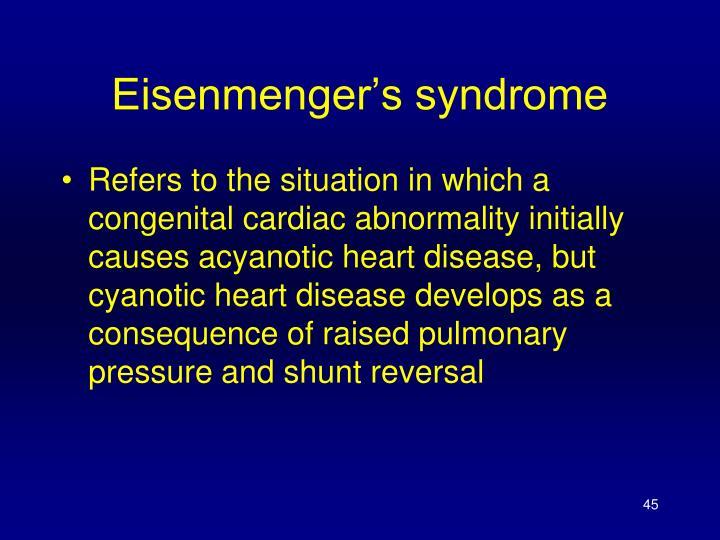Eisenmenger's syndrome