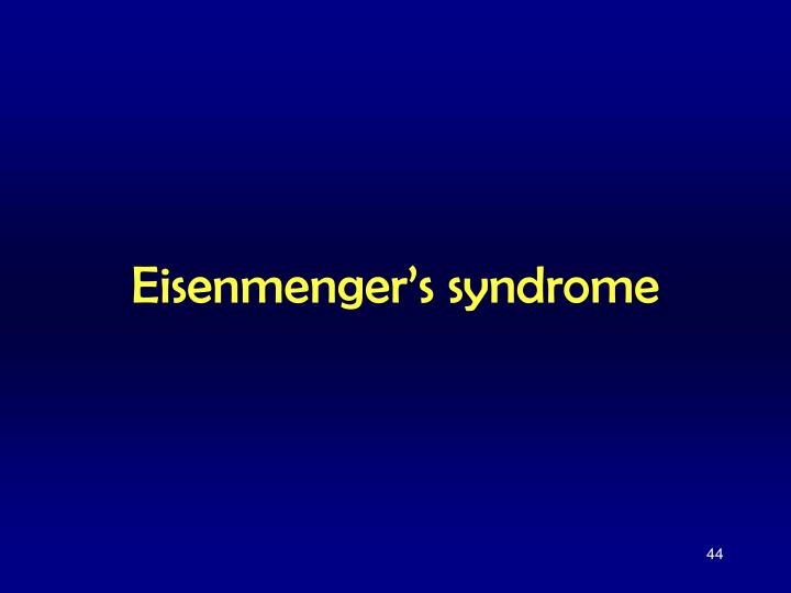 Eisenmenger's