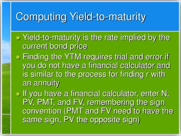 Computing Yield-to-maturity