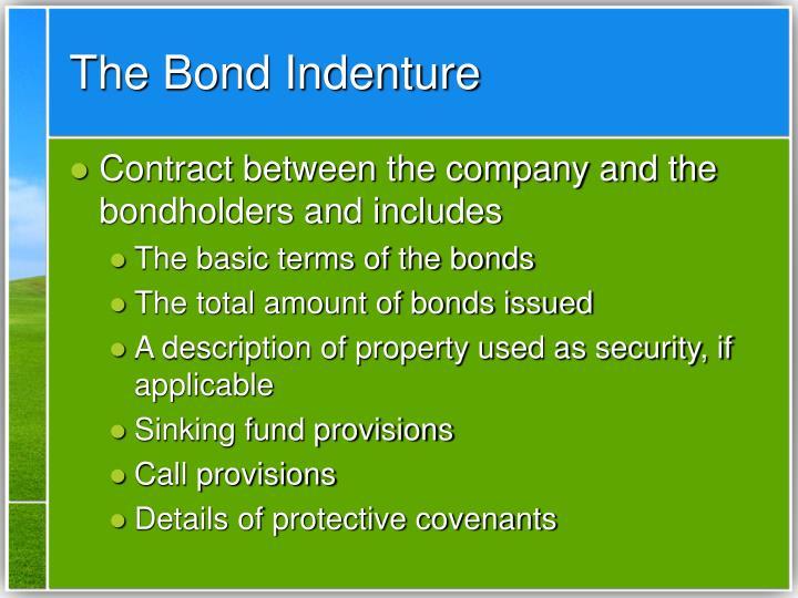 The Bond Indenture