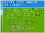 valuing a premium bond with annual coupons