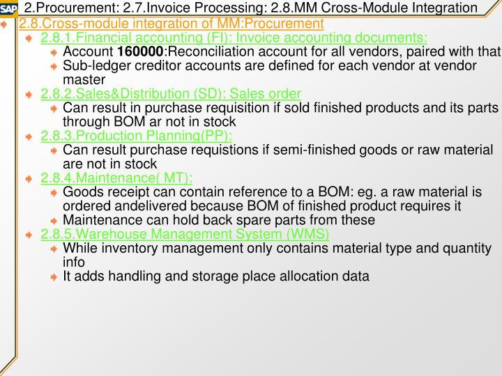 2.Procurement: 2.7.Invoice Processing: 2.8.MM Cross-Module Integration