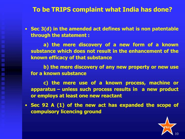 To be TRIPS complaint what India has done?