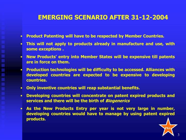 EMERGING SCENARIO AFTER 31-12-2004
