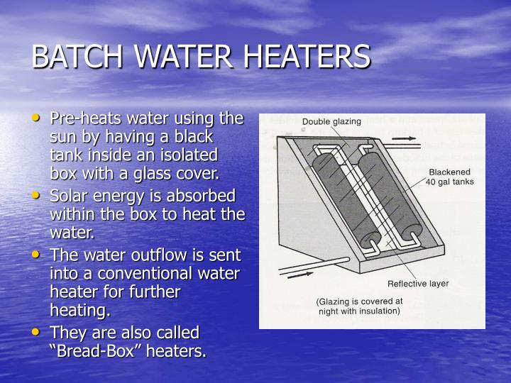 BATCH WATER HEATERS