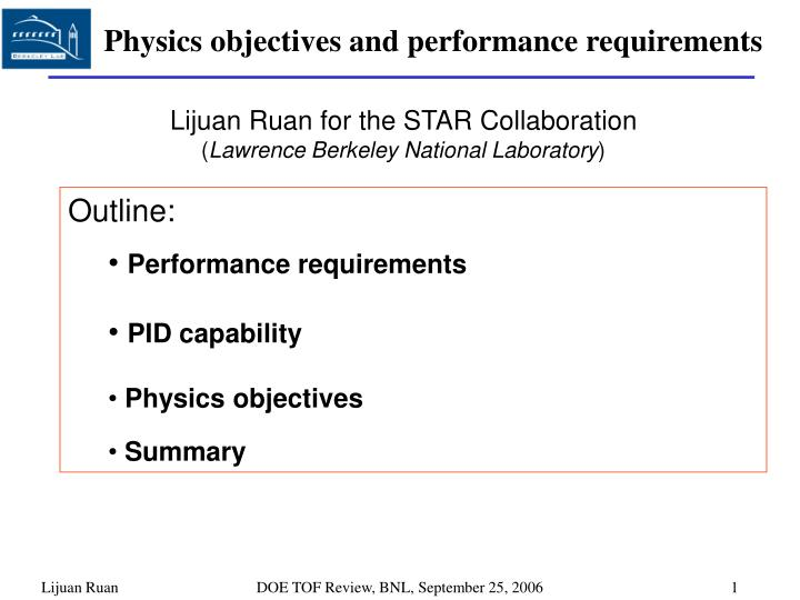 Physics objectives and performance requirements