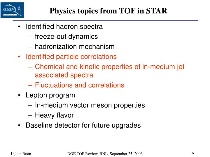 Physics topics from TOF in STAR