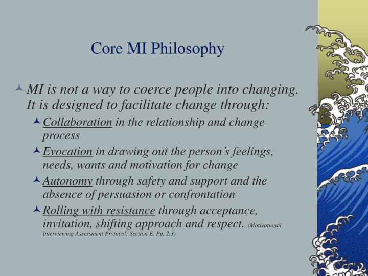 Core MI Philosophy