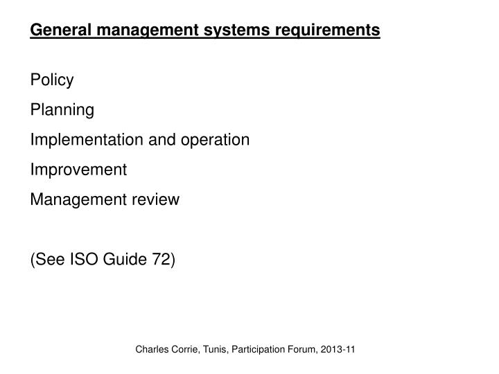 General management systems requirements