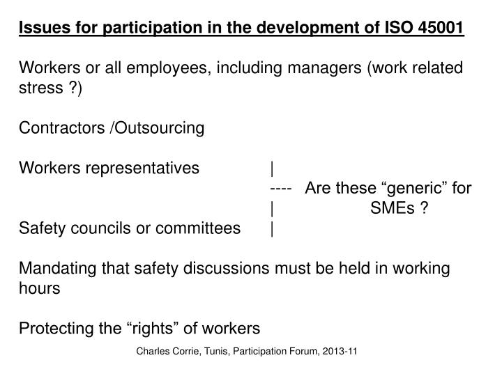 Issues for participation in the development of ISO 45001