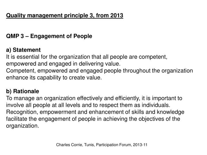 Quality management principle 3, from 2013