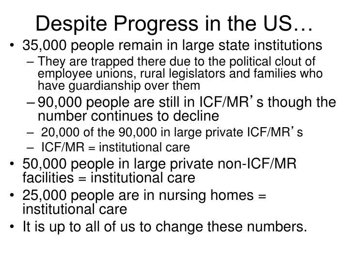 Despite Progress in the US…