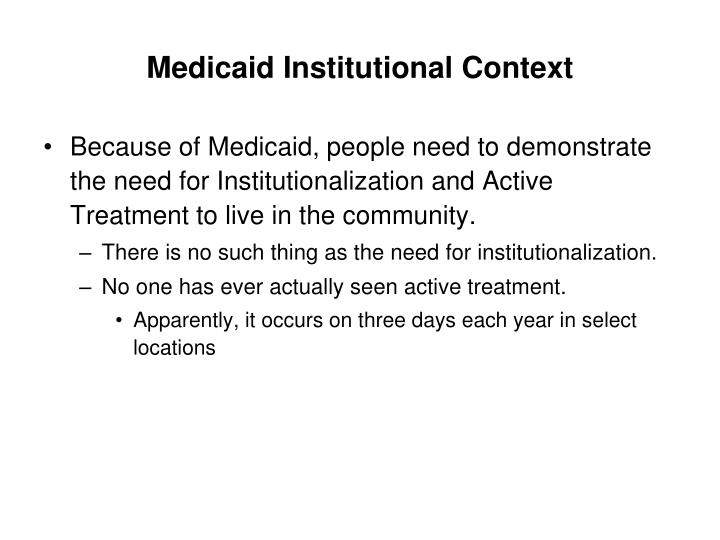 Medicaid Institutional Context