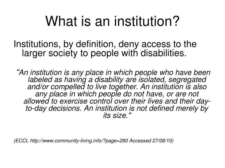What is an institution?