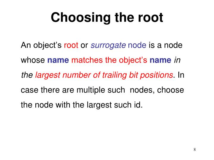 Choosing the root