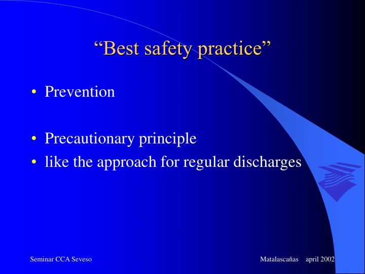 """Best safety practice"""