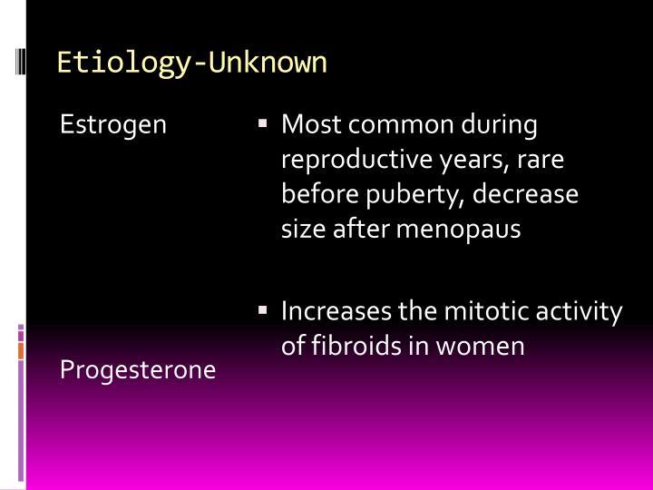 Etiology-Unknown